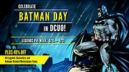 Celebrate Batman Day with DCUO!