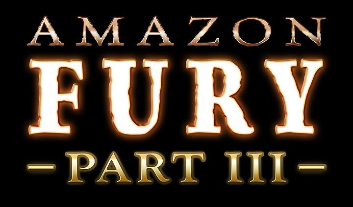 Livestream Reveal! Episode 27: Amazon Fury Part III!