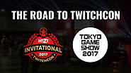 Last Stop on the Road to TwitchCon: Tokyo Game Show!