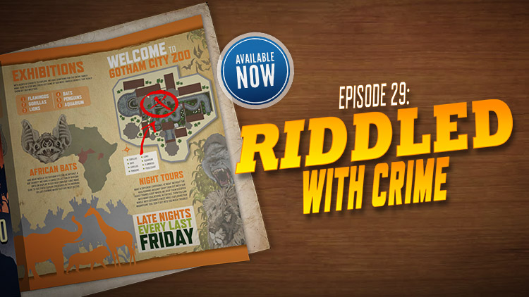 New Episode: RIDDLED WITH CRIME!