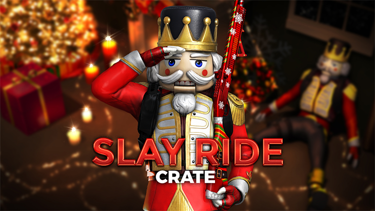 Slay Ride Crate