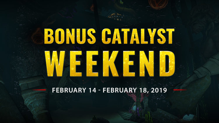 Bonus Catalyst Weekend!