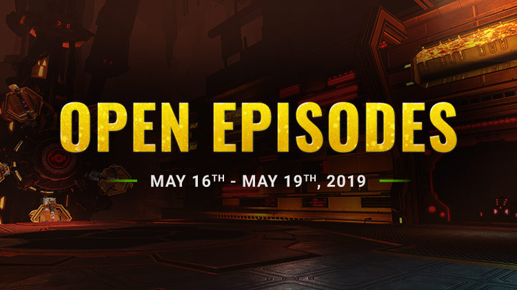Open Episodes Weekend!