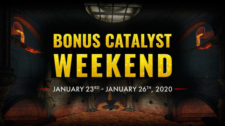 Bonus Catalyst Weekend!