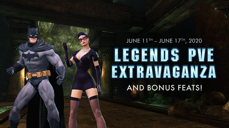 Legends PvE Extravaganza!