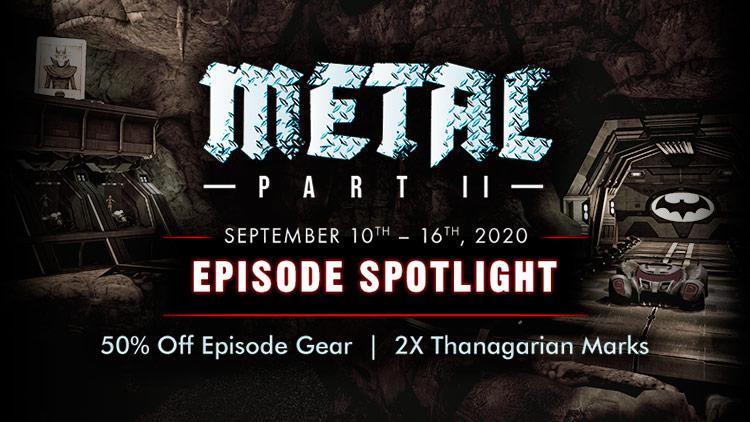 Episode Spotlight: Metal Part II