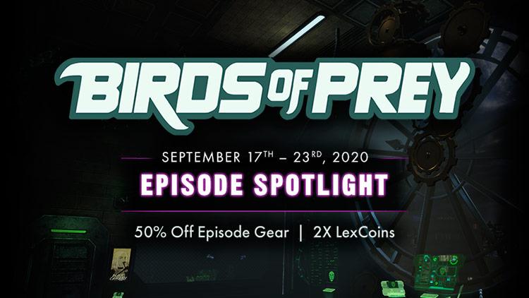 Episode Spotlight: Birds of Prey & 5X Stabilizers