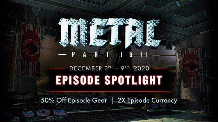 Episode Spotlight: Metal Part I & II