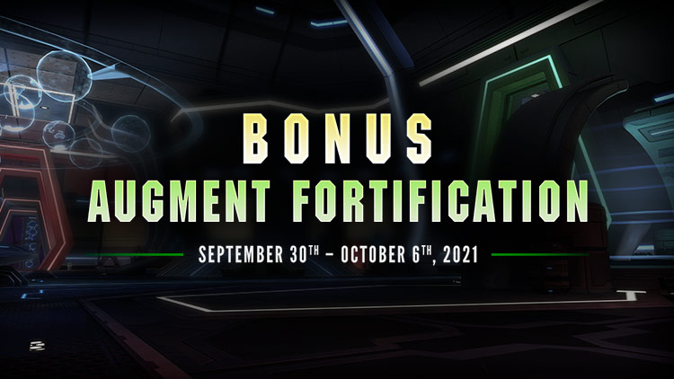 Bonus Augment Fortification Week!